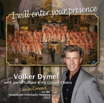 CD I will enter your presence - Volker Dymel